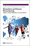 img - for Biomarkers and Human Biomonitoring: Volume 2 (Issues in Toxicology) book / textbook / text book