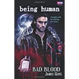 Being Human: Bad Bloodby James Goss