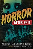 �uHorror After 9/11: World of Fear, Cinema of Terror�v�̃C���[�W�摜