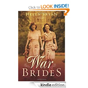 Kindle Daily Deal: War Brides, by Helen Bryan. Publisher: AmazonEncore (June 12, 2012)