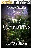 The Guardians: Daoine Maithe Book 2