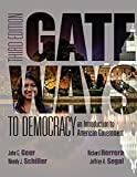 img - for Gateways to Democracy: An Introduction to American Government (Book Only) book / textbook / text book