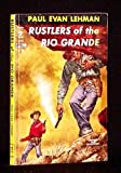 img - for Rustlers of the Rio Grande book / textbook / text book