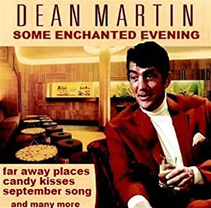 DEAN MARTIN Some Enchanted Evening Music