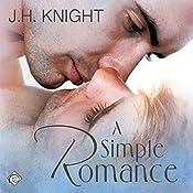 A Simple Romance | [J.H. Knight]