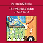 Whistling Toilets | Randy Powell