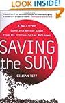 Saving the Sun: A Wall Street Gamble...