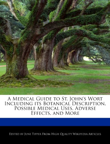 a-medical-guide-to-st-johns-wort-including-its-botanical-description-possible-medical-uses-adverse-e