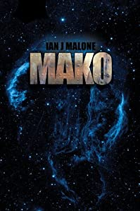 Mako by Ian J. Malone ebook deal