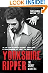 Yorkshire Ripper - The Secret Murders...