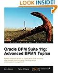 Oracle BPM Suite 11g: Advanced BPMN T...