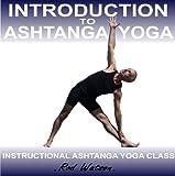 Rod Watson Introduction to Ashtanga Yoga by Rod Watson: 1
