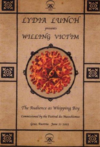 Lydia Lunch: Willing Victim [DVD] [Region 1] [NTSC]