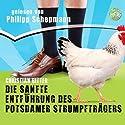 Die sanfte Entführung des Potsdamer Strumpfträgers Hörbuch von Christian Ritter Gesprochen von: Philipp Schepmann