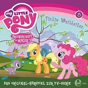 Pinkie Weisheiten (My Little Pony 8) Hörspiel