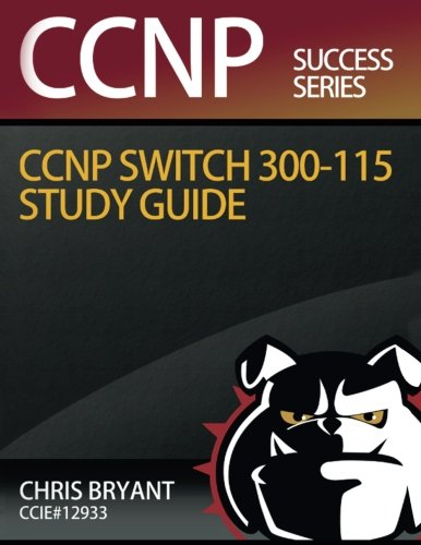 Book Pdf Free Canada Download Chris Bryant S Ccnp Switch 300 115