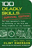100 Deadly Skills: Survival Edition: The SEAL Operative