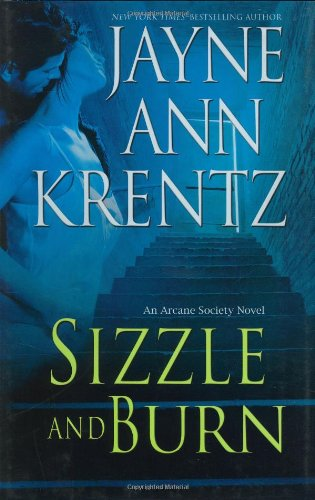 Image of Sizzle and Burn (The Arcane Society, Book 3)
