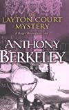 The Layton Court Mystery (A Roger Sheringham case) (0755102150) by Berkeley, Anthony