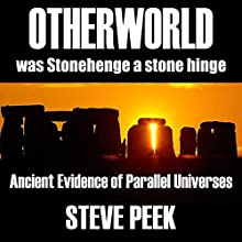 Otherworld: Ancient Evidence of Parallel Universes Audiobook by Steve Peek Narrated by Kenneth Bryant