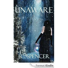 Unaware (The Unaware Series Book 1) (English Edition)