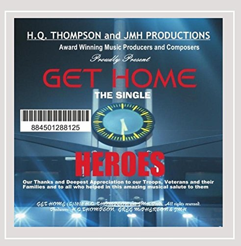 Hq Thompson Presents Heroes - Get Home