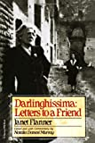 Darlinghissima: Letters To A Friend
