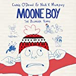 Moone Boy: The Blunder Years | Chris O'Dowd,Nick V. Murphy