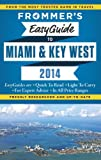 img - for Frommer's EasyGuide to Miami and Key West 2014 (Easy Guides) book / textbook / text book