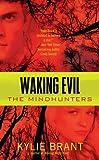 Waking Evil (Mindhunters)