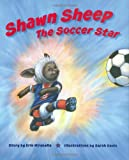 Shawn Sheep The Soccer Star (Barnsville Sports Squad)