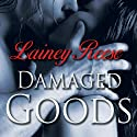 Damaged Goods: New York Series, Book 2 Audiobook by Lainey Reese Narrated by Christian Fox