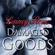 Damaged Goods (New York #2) - Lainey Reese