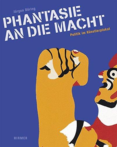 phantasie-an-die-macht-politik-im-kunstlerplakat-katalog-zur-ausstellung-hamburg-museum-fur-kunst-un