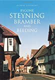 img - for Bygone Steyning, Bramber and Beeding book / textbook / text book