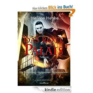 Das Rote Palais - Die Totenwächterin / Der Gottvampir / Die Schattenpforte: Special-eBook-Edition Trilogie