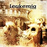 Love by Leukemia (2012-04-17)