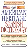 img - for The American Heritage Spanish Dictionary (Spanish Edition) 2nd (second) Edition by Houghton published by Berkley (2000) book / textbook / text book