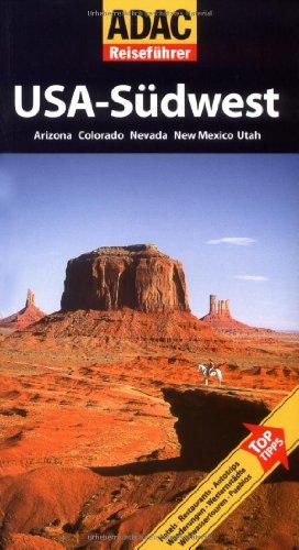 ADAC Reiseführer USA-Südwest: Arizona, Colorado,