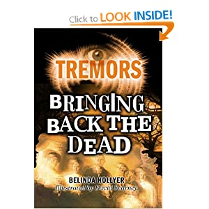 Bringing Back the Dead (Tremors) Belinda Hollyer