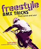 img - for Freestyle BMX Tricks: Flatland and Air book / textbook / text book