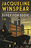 Elegy for Eddie (Maisie Dobbs Mysteries Series Book 9)