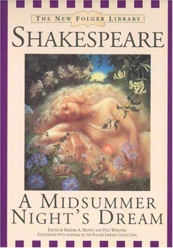 A Midsummer Nights Dream (New Folger Library Shakespeare)