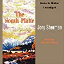 The South Platte: Rivers West #17 Audiobook by Jory Sherman Narrated by Michael Taylor