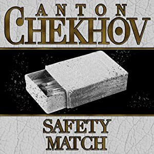 The Safety Match | [Anton Chekhov]