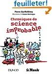 Chroniques de science improbable - Pr...