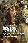La guerre des duchesses - Tome 1 : La...