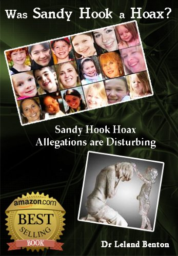Hoaxes & Scams - Was Sandy Hook a Hoax?