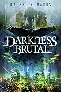 Darkness Brutal by Rachel A. Marks ebook deal