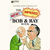 img - for The New! Improved! Bob and Ray Book book / textbook / text book